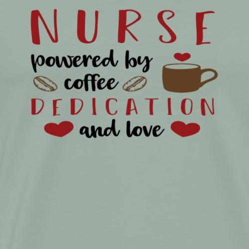 Nurses Powered by coffee dedication and love - Men's Premium T-Shirt