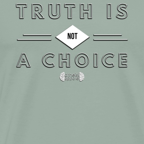 Truth is NOT a Choice - Men's Premium T-Shirt