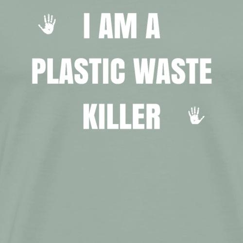 I am a plastic wast killer - gift - Men's Premium T-Shirt