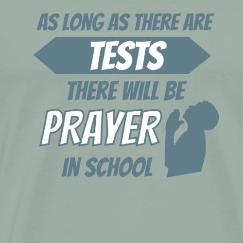 Prayer in School - Men's Premium T-Shirt
