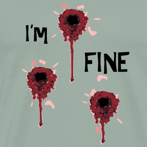 Blood Decals I Am Fine - Men's Premium T-Shirt