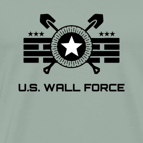 United States WALL FORCE - Border Wall Builders - Men's Premium T-Shirt