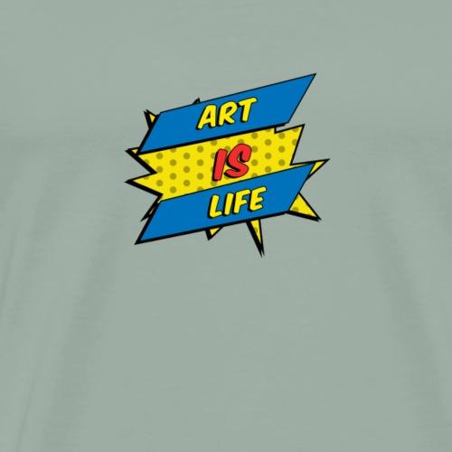 Art is Life - Men's Premium T-Shirt