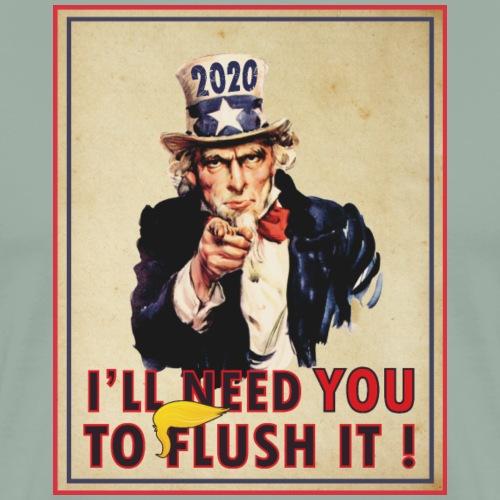 2020 I need you to Flush it! - Men's Premium T-Shirt