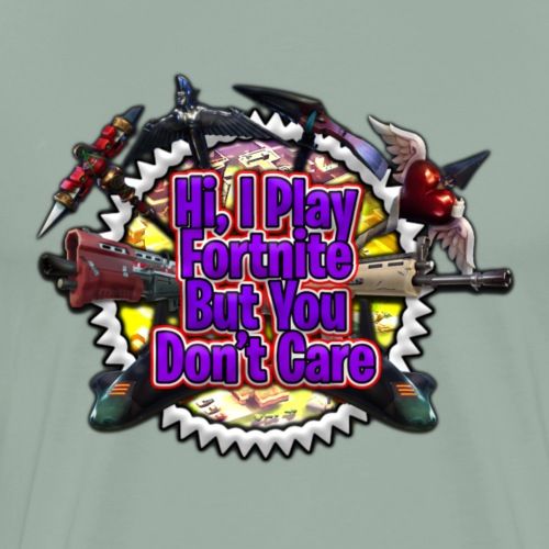 I Play Fortnut - Men's Premium T-Shirt