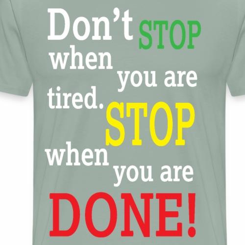 dontstop 01 - Men's Premium T-Shirt