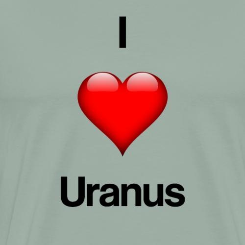 I Love Uranus - Men's Premium T-Shirt
