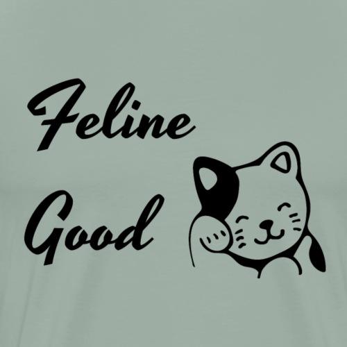 Feline Good - Men's Premium T-Shirt