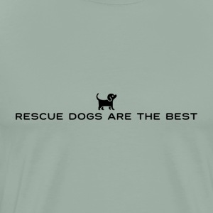 Rescue Dogs Are The Best - Men's Premium T-Shirt