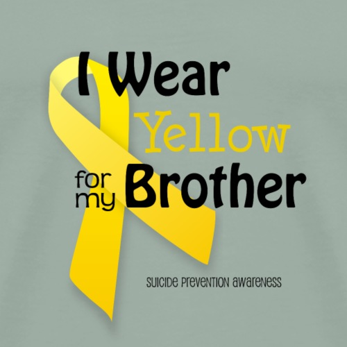 Yellow for Brother - Suicide Prevention Awareness - Men's Premium T-Shirt