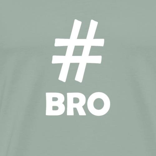 Bro White - Men's Premium T-Shirt