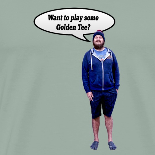 Want to play some Golden Tee - Men's Premium T-Shirt