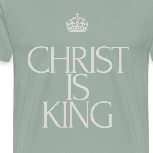 Christ Is King NEW - Men's Premium T-Shirt