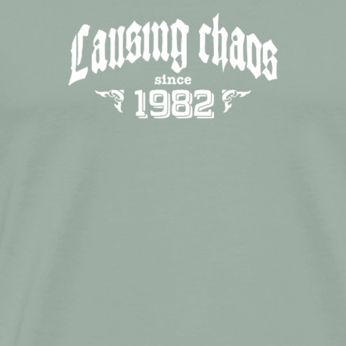 CAUSING CHAOS SINCE 1982 - Men's Premium T-Shirt