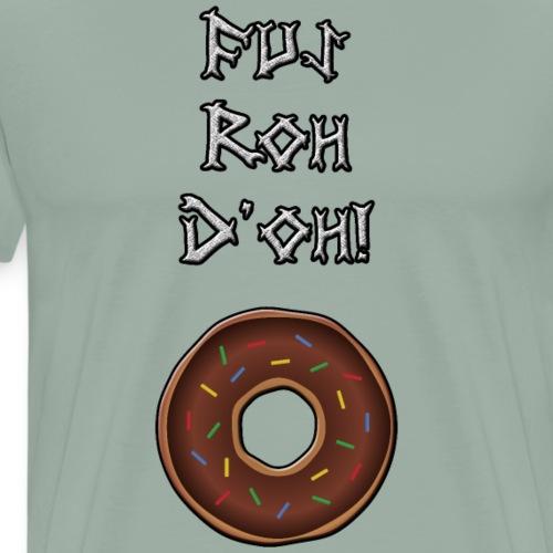Fus Roh D'oh! - Men's Premium T-Shirt