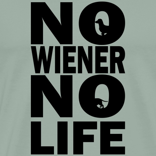 No Wiener No Life - Men's Premium T-Shirt