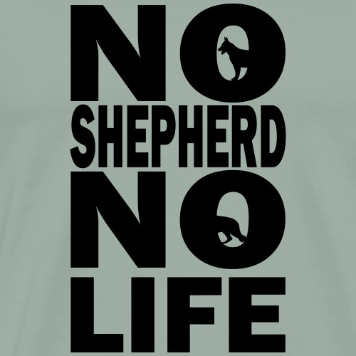 No Shepard No Life - Men's Premium T-Shirt