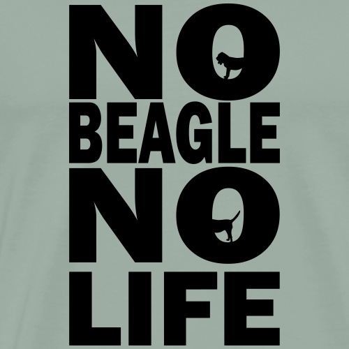 No Beagle No Life - Men's Premium T-Shirt