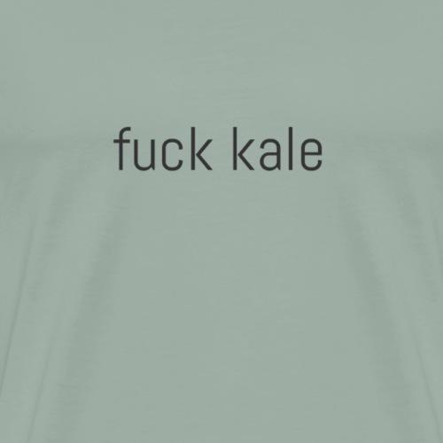 Fuck kale - Men's Premium T-Shirt