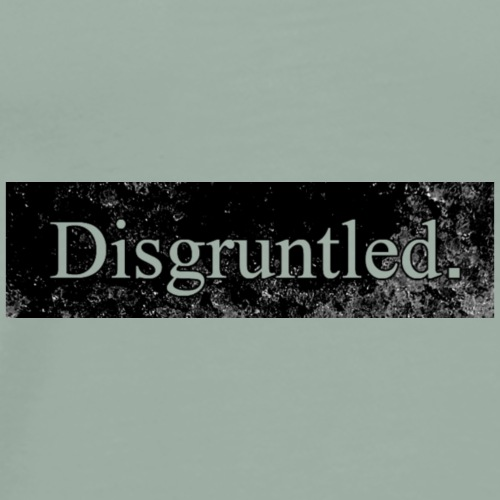 Disgruntled - Men's Premium T-Shirt