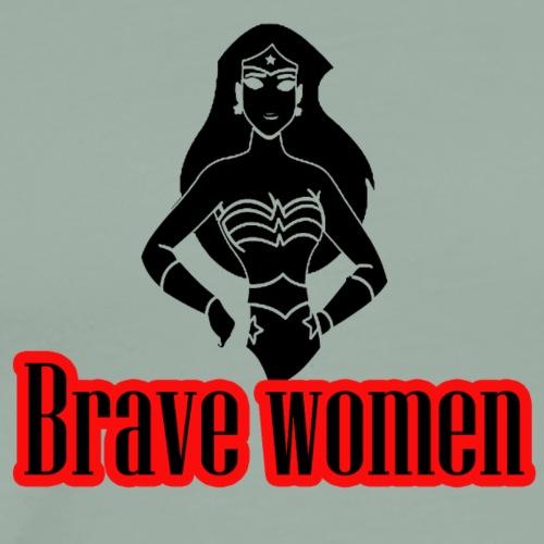 brave women - Men's Premium T-Shirt