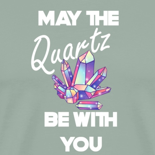 May The Quartz Be With You - Men's Premium T-Shirt