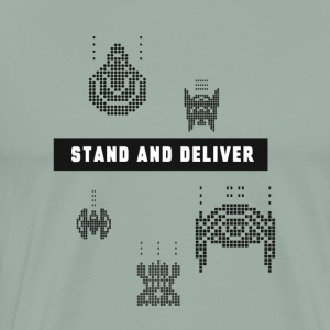 Stand and Deliver - Men's Premium T-Shirt