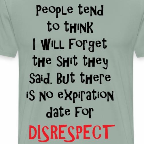 disrespect - Men's Premium T-Shirt