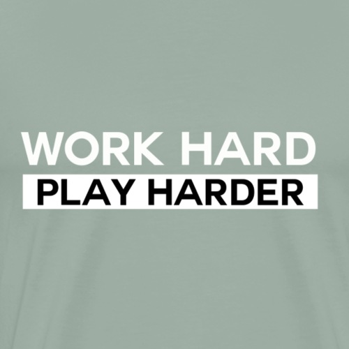 workhardplayharder - Men's Premium T-Shirt
