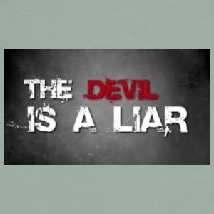 Devil is a liar! - Men's Premium T-Shirt