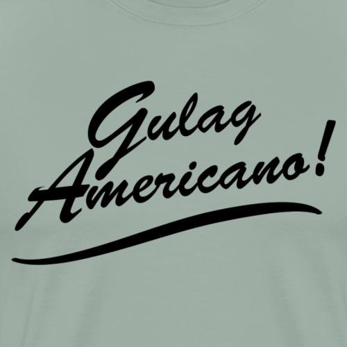 Gulag Americano - Men's Premium T-Shirt
