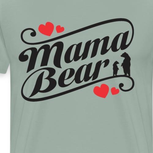 Mama Bear, Mommy Bear, Mother Bear, Mother's Day - Men's Premium T-Shirt