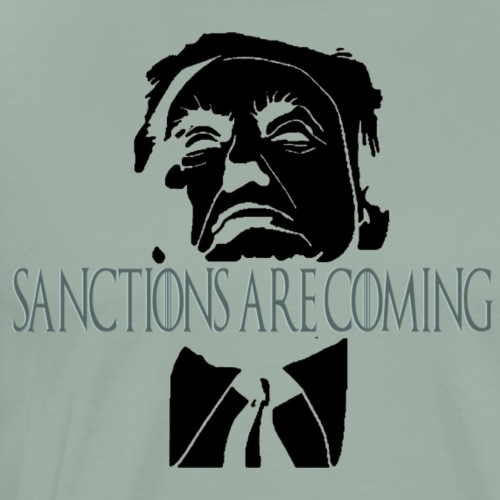 Santions are coming - Men's Premium T-Shirt