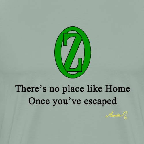 0132 There's No Place Like Home - Men's Premium T-Shirt