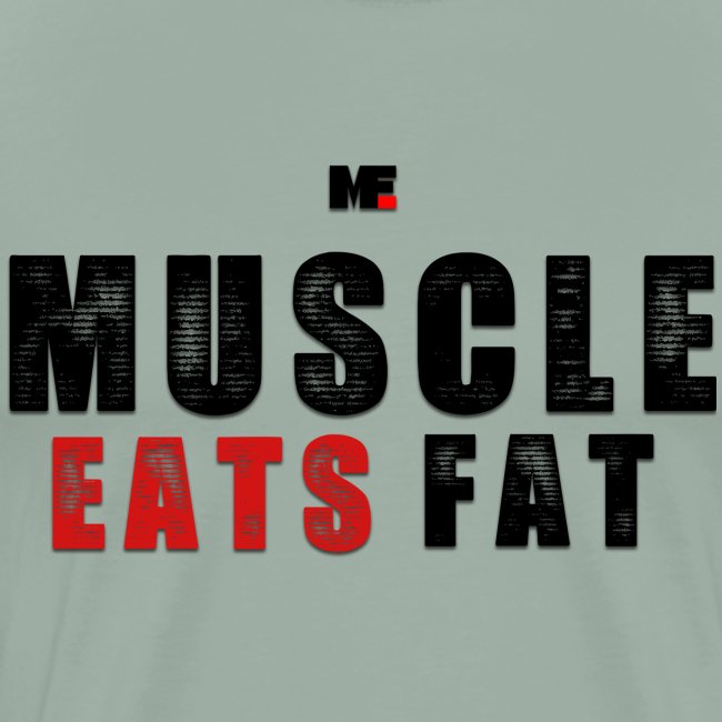 Muscle Eats Fat (Black & Red)