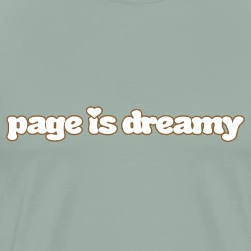 page is dreamy - Men's Premium T-Shirt