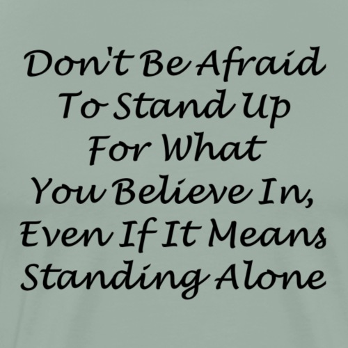 Stand Up - Men's Premium T-Shirt