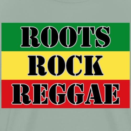 Roots, Rock, Reggae, dis a reggae music Rasta Flag - Men's Premium T-Shirt