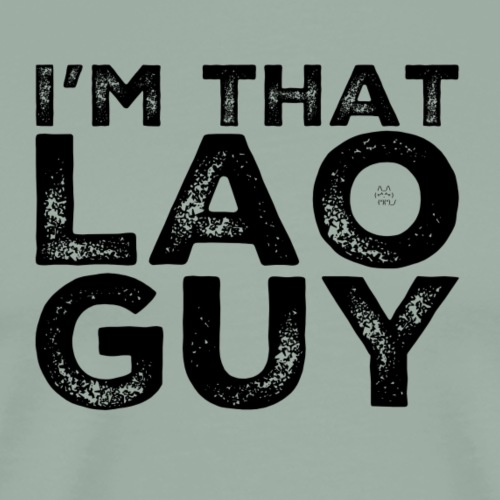 That Lao Guy - Men's Premium T-Shirt