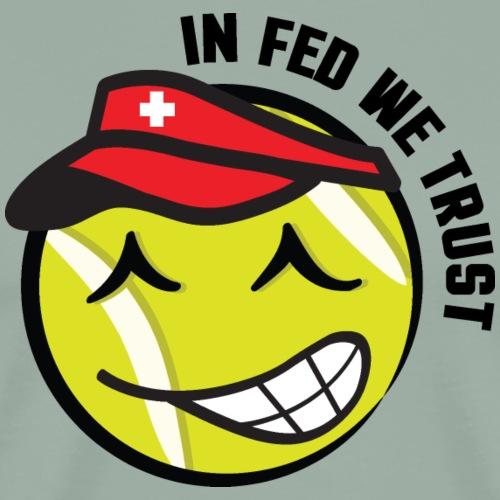 In_Fed_We_Trust_Swiss_Tennis Ball_Graphic_Smiley - Men's Premium T-Shirt