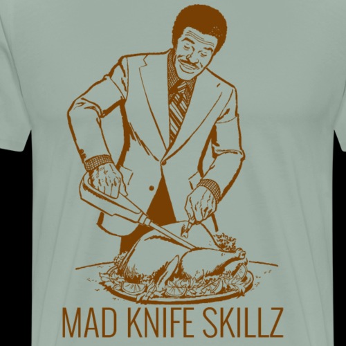 Mad Knife Skills | Holiday Turkey Carving - Men's Premium T-Shirt