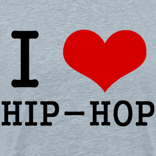 I love Hip-Hop - Men's Premium T-Shirt