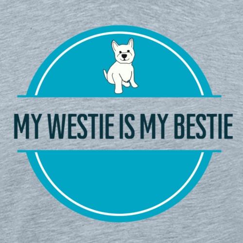 My Westie is My Bestie Teal - Men's Premium T-Shirt