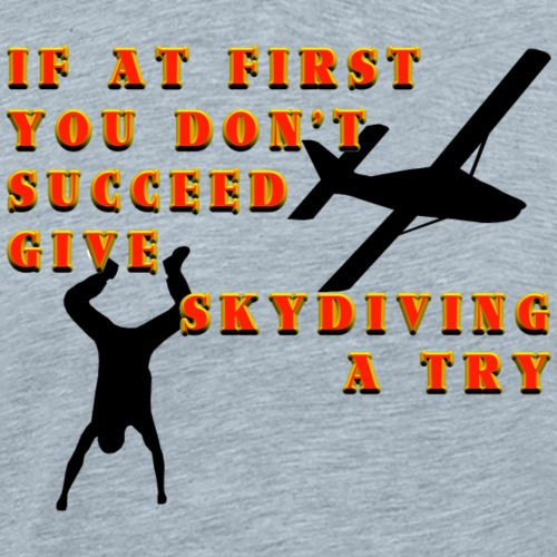 Try Skydiving - Men's Premium T-Shirt