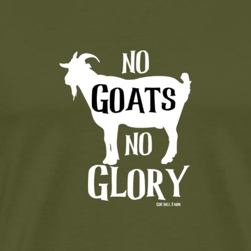 No Goats No Glory - Men's Premium T-Shirt