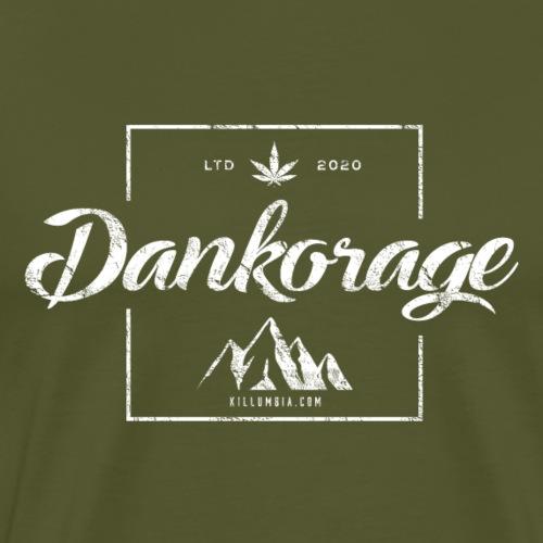 Dankorage, AK - Men's Premium T-Shirt
