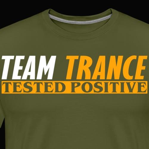 Team Trance - Tested Positive - Men's Premium T-Shirt