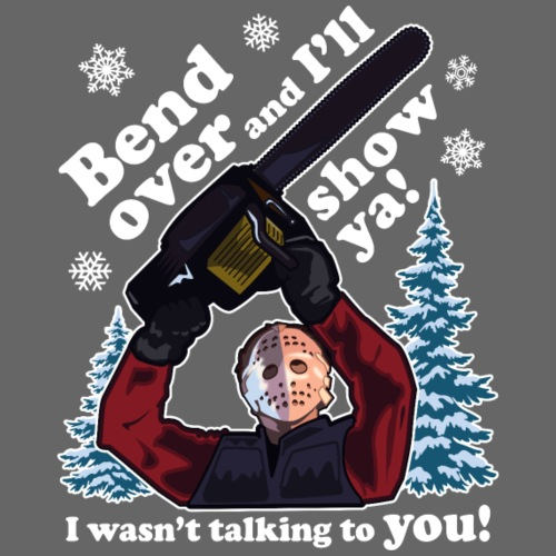 Bend Over and I'll Show You - Funny Christmas - Men's Premium T-Shirt