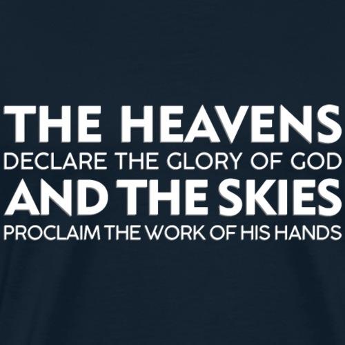The Heavens declare the Glory of God (dark) - Men's Premium T-Shirt