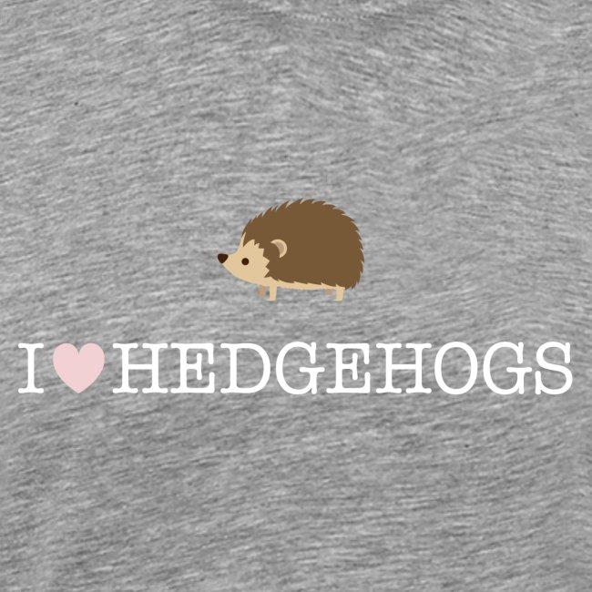 I Love Hedgehogs with Hedgehog Illustration